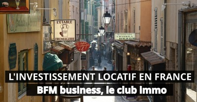 BFM Business, l'investissement locatif