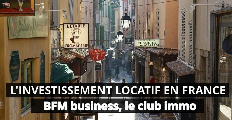 BFM Business, l'investissement locatif